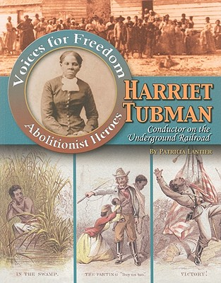 Harriet Tubman By Lantier, Patricia